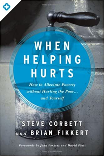 5 must read books on volunteering - When Helping Hurts